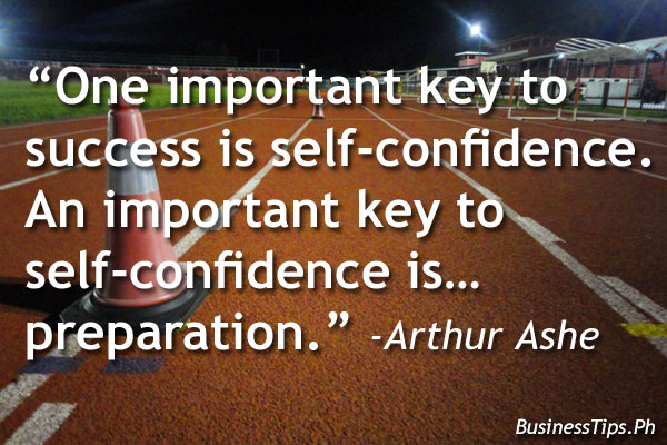 Quote about confidence and preparation