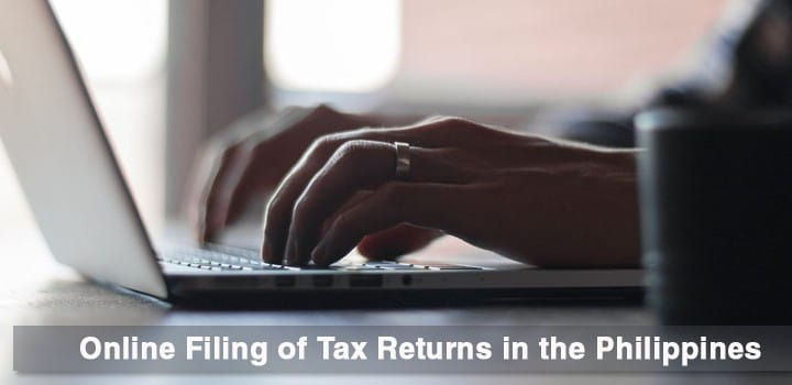 How to File Tax Returns Online in the Philippines